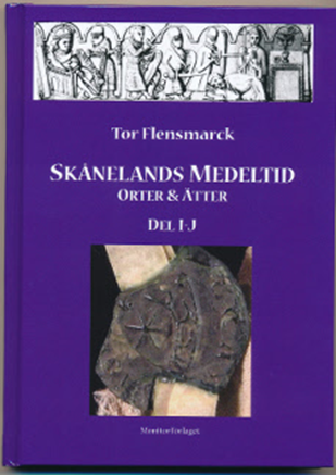 Skånelands medeltid : orter & ätter. D. I - J av Tor Flensmarck